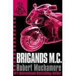 Brigands M. C. (Häftad, 2009), Häftad, Häftad
