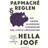 Hella joof Bøger Papmaché-reglen: og andre glimrende leveregler fra livets lovsamling, Hæfte