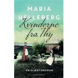 Historie & Roman Bøger Kvinderne fra Thy: roman, Hardback