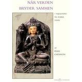 Religion & Filosofi Bøger Når verden bryder sammen: vejledning til svære tider, Hæfte