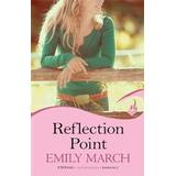 Romantik Bøger Reflection Point: Eternity Springs Book 6 (A heartwarming, uplifting, feel-good romance series), Hæfte