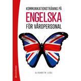 Ordbøger & Sprog Kommunikationsträning på engelska för vårdpersonal - (bok + digital produkt)