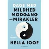 Hella joof Bøger Dage med mildhed, modgang og mirakler (Hæfte)