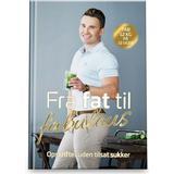 Bøger på tilbud Fra fat til fabulous: Tab 12 kg på 12 uger (Indbundet, 2019)