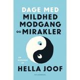 Hella joof Bøger Dage med mildhed, modgang og mirakler: En almanak (E-bog, 2018)