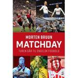 Sport & Spil Bøger Matchday: Turen går til engelsk fodbold (Hæfte, 2019)