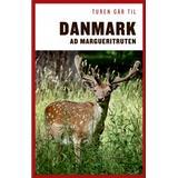 Rejse & Ferie Bøger Turen går til Danmark ad Margueritruten (Hæfte, 2019)