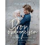 Hæftet Bøger Drop opdragelsen: Og bliv klogere på dig selv og dit barn (Hæfte, 2019)