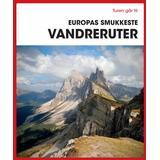 Rejse & Ferie Bøger Turen går til Europas smukkeste vandreruter (Hæfte, 2019)