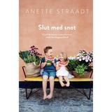 Bøger Slut med snot: Styrk dit barns immunforsvar med nem hverdagssundhed