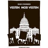 Lydbog MP3 Vesten mod Vesten: Fortællinger om det politiske opbrud fra efterkrigstiden til Brexit og Trump