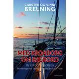 Sport & Spil Bøger Med Kronborg om bagbord - En jordomsejlerbog: Beretninger fra fjerne have samt en indre rejse