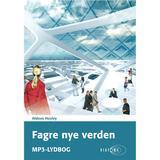 Fagre nye verden Bøger Fagre nye verden, Lydbog MP3
