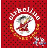 Cirkeline bog Bøger Den store bog om Cirkeline, Hardback