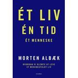 Et liv en tid et menneske Lydbøger Ét liv Én tid Ét menneske: Hvordan vi glemte at leve et meningsfuldt liv (Lydbog MP3, 2018)