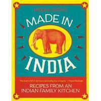 Made in India: Recipes from an Indian Family Kitchen (Inbunden, 2015), Inbunden