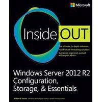 Windows Server 2012 R2 Inside Out: Configuration, Storage, & Essentials (Häftad, 2014), Häftad