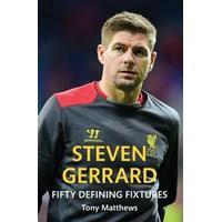 Steven Gerrard Fifty Defining Fixtures (Häftad, 2015), Häftad