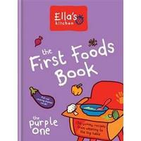 The First Foods Book (Inbunden, 2015), Inbunden
