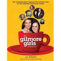 The Gilmore Girls Companion (Hardback) (Inbunden, 2014), Inbunden