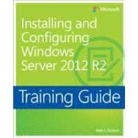 Training Guide: Installing and Configuring Windows Server 2012 R2 (Häftad, 2014), Häftad
