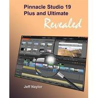 Pinnacle Studio 19 Plus and Ultimate Revealed (Häftad, 2015), Häftad