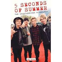 5 Seconds of Summer: The Unauthorized Biography (Häftad, 2014), Häftad