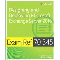 Exam Ref 70-345 Designing and Deploying Microsoft Exchange Server 2016 (Häftad, 2016), Häftad