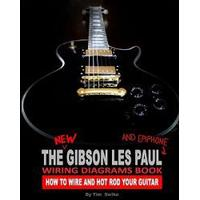 The New Gibson Les Paul and Epiphone Wiring Diagrams Book How to Wire and Hot Rod Your Guitar (Häftad, 2009), Häftad
