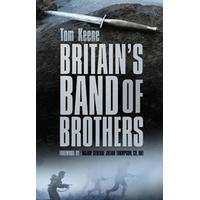 Britain's Band of Brothers (Inbunden, 2014), Inbunden