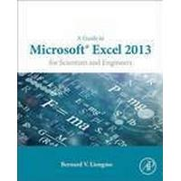 A Guide to Microsoft Excel 2013 for Scientists and Engineers (Häftad, 2015), Häftad