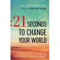 21 Seconds to Change Your World (Häftad, 2016), Häftad