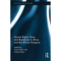 Human Rights, Race, and Resistance in Africa and the African Diaspora (Inbunden, 2016), Inbunden