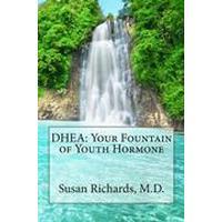 DHEA: Your Fountain of Youth Hormone (Häftad, 2015), Häftad
