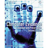 Computer Evidence: Collection and Preservation 2nd Edition Book/CD Package (, 2009)