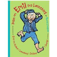 Bogen om Emil fra Lønneberg: alle historierne om Emil fra Katholt i Lønneberg i Småland i Sverige, Hardback