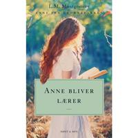 Anne bliver lærer. Anne fra Grønnebakken 2: Anne fra Grønnebakken 2, E-bog