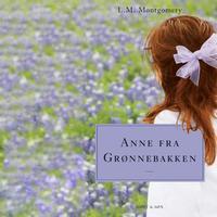 Anne fra Grønnebakken: Anne fra Grønnebakken 1, Lydbog MP3