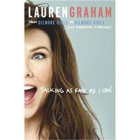 Talking as Fast as I Can: From Gilmore Girls to Gilmore Girls, and Everything in Between, Paperback