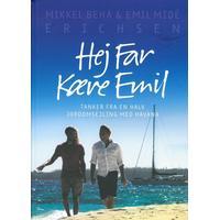 Hej far kære Emil: tanker fra en halv jordomsejling med Havana, Hardback
