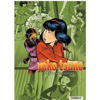 Yoko Tsuno - de tyske eventyr: Djævelens orgel, Vampyren fra Rothenburg, Odins ild, Hardback