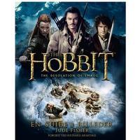 The Hobbit - The Desolation of Smaug: en guide i billeder, Hardback