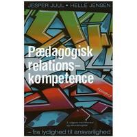 Pædagogisk relationskompetence: fra lydighed til ansvarlighed, Hardback