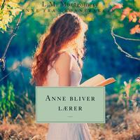 Anne bliver lærer. Anne fra Grønnebakken 2: Anne fra Grønnebakken 2, Lydbog MP3