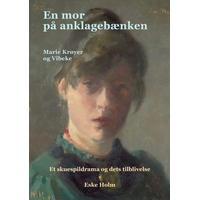 En mor på anklagebænken: Marie Krøyer og Vibeke, Paperback