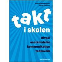 TAKT i skolen: Trivsel - Anerkendelse - Kommunikation - Teamwork, Hæfte