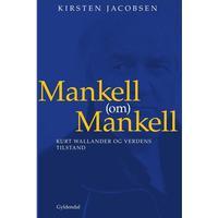 Mankell (om) Mankell: Kurt Wallander og verdens tilstand, Hæfte