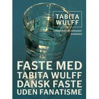 Faste med Tabita Wulff: dansk faste uden fanatisme, E-bog