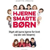 Hjernesmarte børn: Styrk dit barns hjerne for livet (og bliv selv klogere), E-bog