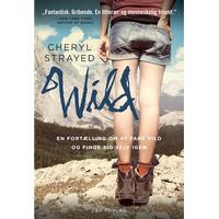 WILD - en fortælling om at fare vild og finde sig selv igen: En fortælling om at fare vild og finde sig selv igen, E-bog